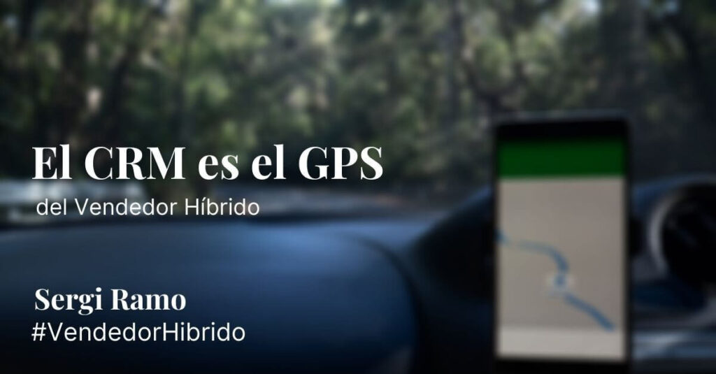 El CRM es el GPS