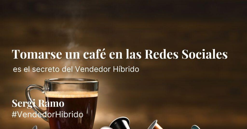 Tomarse un café en las Redes Sociales